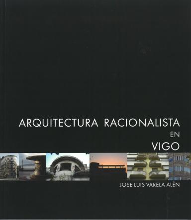 Arquitectura racionalista en Vigo