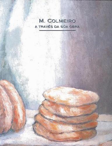 M. Colmeiro a través da súa obra