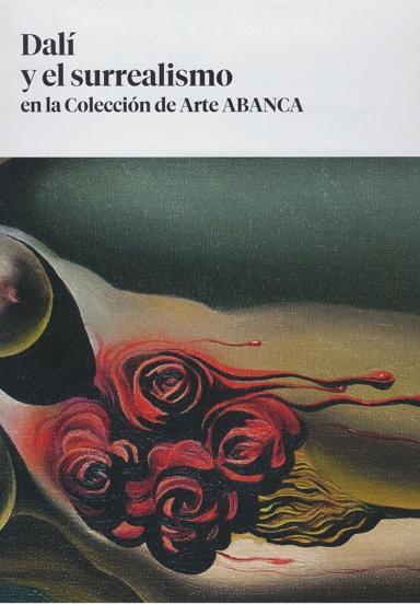 Dalí y el surrealismo en la Colección de Arte ABANCA