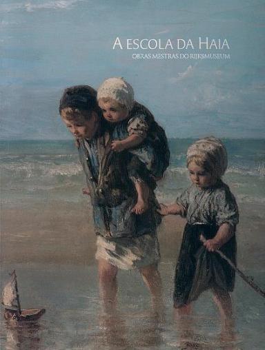 A escola da Haia: Obras mestras do Rijksmuseum