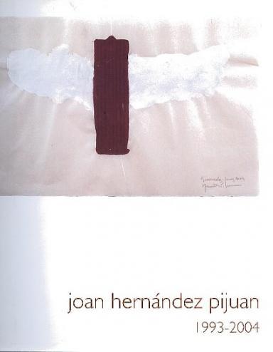 Joan Hernández Pijuan: 1993-2004