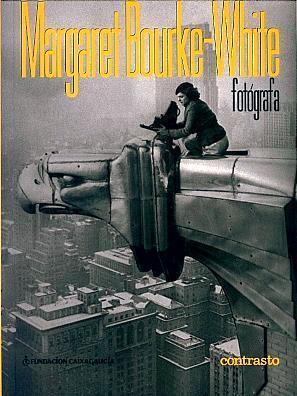 Margaret Bourke-White: Fotógrafa