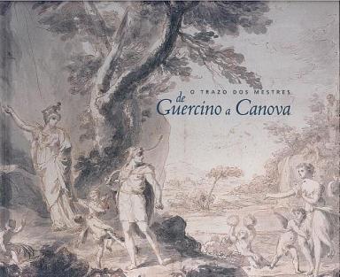 O trazo dos mestres: De Guercino a Canova