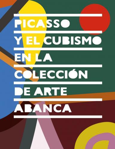 Picasso y el cubismo en la Colección de Arte ABANCA