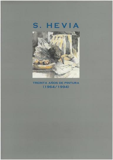 S. Hevia: Treinta años de pintura: 1964-1994