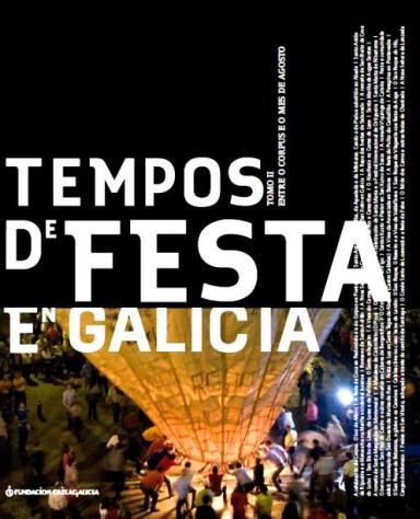 Tempos de festa en Galicia. Tomo II: Entre o Corpus e o mes de agosto