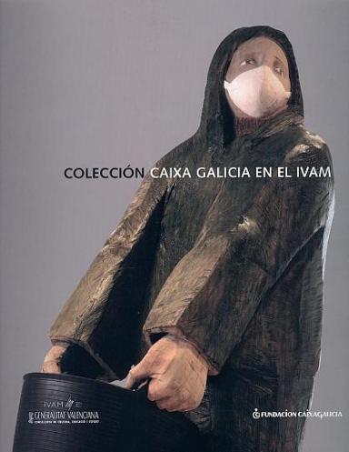 Colección Caixa Galicia en el IVAM