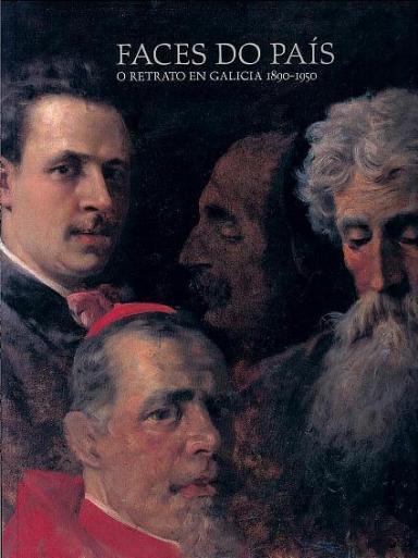Faces do país: O retrato en Galicia, 1890-1950