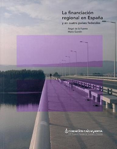 La financiación regional en España y en cuatro países federales