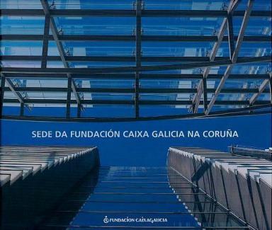 Sede da Fundación Caixa Galicia na Coruña
