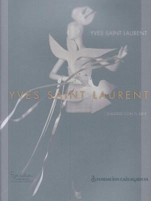 Yves Saint Laurent: Diálogo con el arte